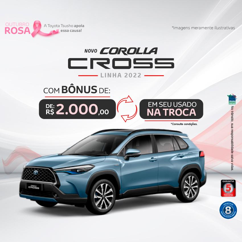 Corolla Cross 2022 - Outubro/21